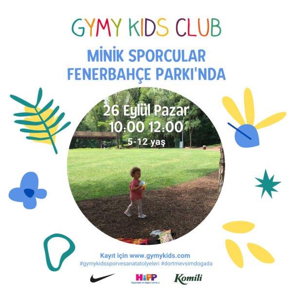 Gymy Kids - Minik Sporcular Fenerbahçe Parkı'nda